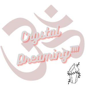 Crystal Dreaming