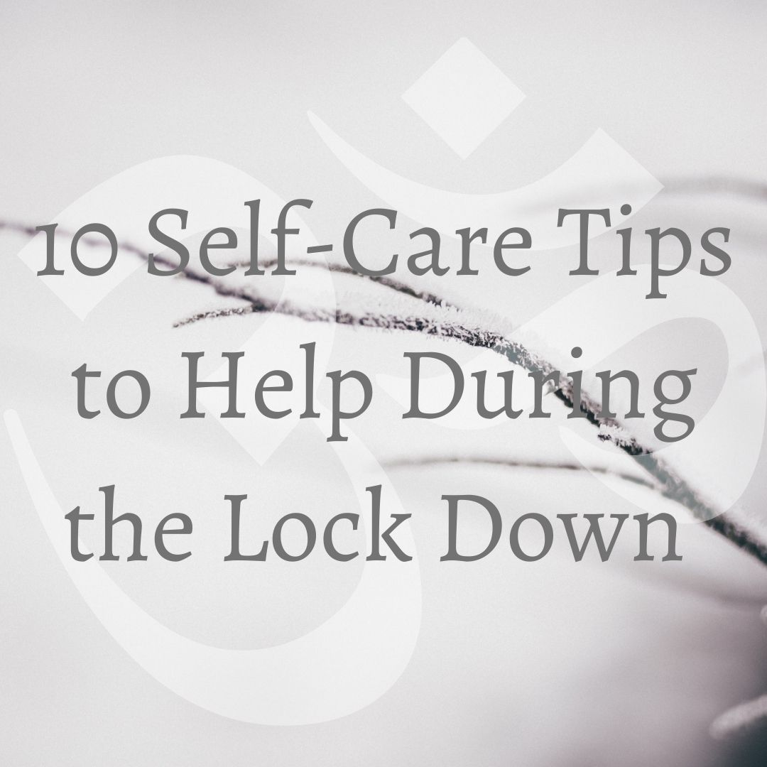 10 self care tips to help during lock down