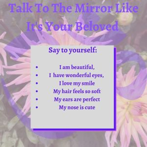 Talk to the Mirror like it's your beloved
