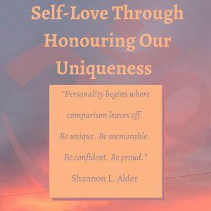 """Personality begins where comparison leaves off. Be unique. Be memorable. Be confident. Be proud."" ― Shannon L. Alder"