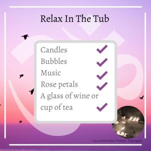 Candles Bubbles Music Rose petals A glass of wine or cup of tea