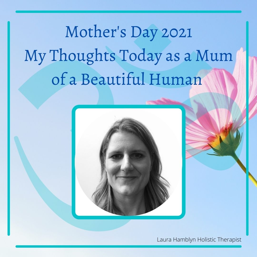 My thoughts on mothers day of raising a beautiful human