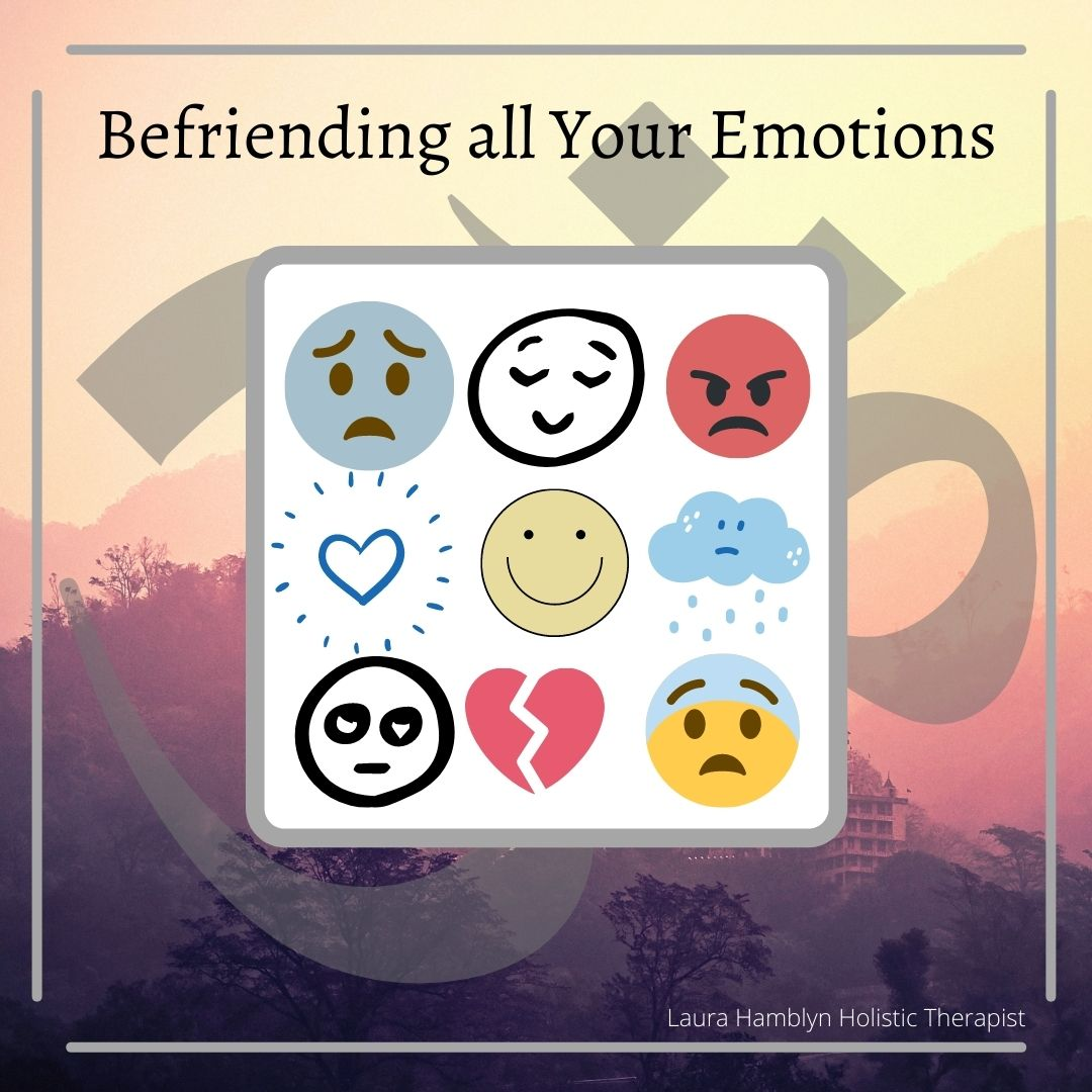 befriending all your emotions